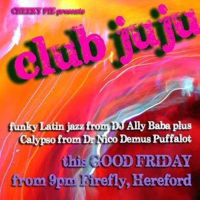 Live Music Good Friday Hereford The Firefly